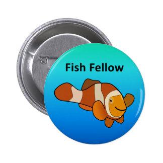 Fish Fellow Pinback Button
