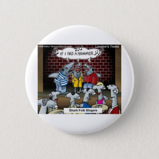 Fish Folk Singers Funny Gifts Tees & Collectibles Button