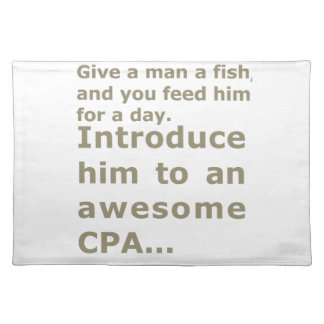 Fish for a day or Awesome CPA Cloth Placemat