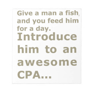 Fish for a day or Awesome CPA Notepad