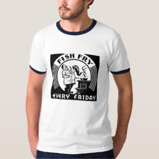 """""""Fish Fry Every Friday"""" Customized T-Shirt"""