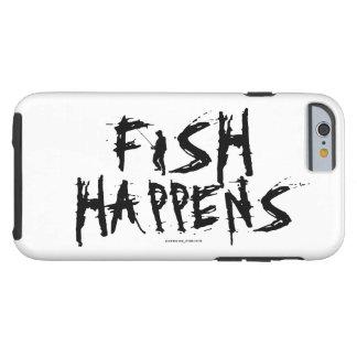 FISH HAPPENS TOUGH iPhone 6 CASE