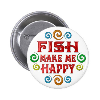 Fish Happiness Pinback Buttons