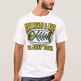 Fish Heads and Rice T-Shirt