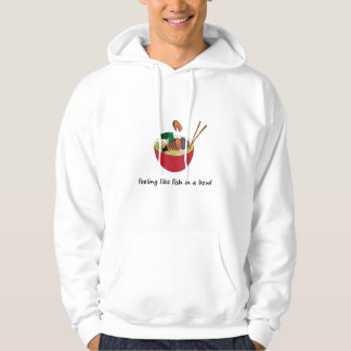 Fish in a bowl Funny Hoodies