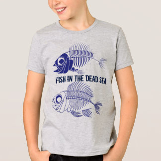 """""""Fish in the Dead Sea"""" with fish skeletons T-Shirt"""