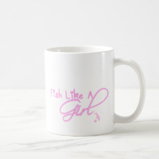 Fish Like A Girl Coffee Mug