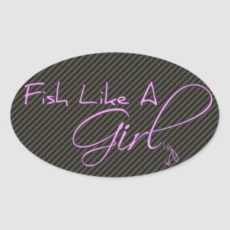 Fish Like A Girl Oval Sticker