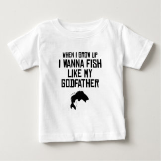 Fish Like My Godfather Baby T-Shirt