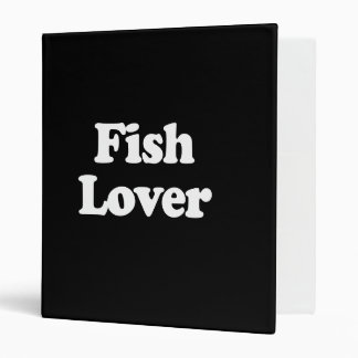 Fish Lover  (Pickup Line) Binders