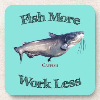 Fish More Catfish Work Less Beverage Coaster
