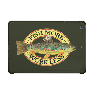 FISH MORE - WORK LESS Funny Trout Fishing iPad Mini Cover