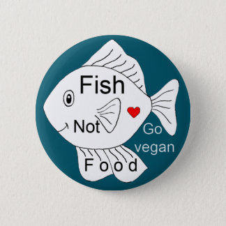 Fish not food button