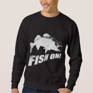 Fish on walleye sweatshirt