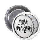 FISH PICKER! BUTTON