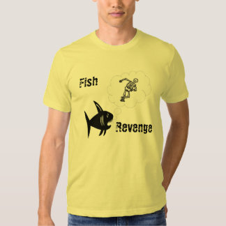 Fish, Revenge T Shirt