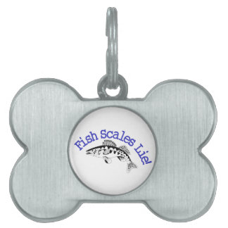 Fish Scales Lie Pet ID Tag