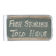 Fish Stories Told Here Silver Finish Money Clip