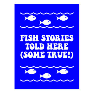 Fish stories told here(some true!) postcard
