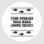 Fish stories told here(some true!) sticker