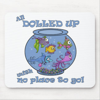 Fish Tank Dolled Up Mouse Pad