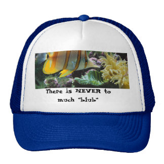 """Fish, There is NEVER to much """"blub"""" Hats"""
