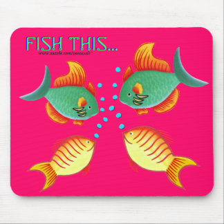 Fish This3 Mouse Pad
