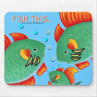 Fish This Mouse Pad