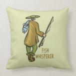 Fish Whisperer Fishing Throw Pillows