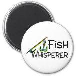 Fish Whisperer Refrigerator Magnets