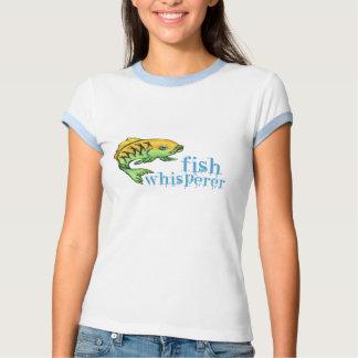 Fish  Whisperer Tshirts