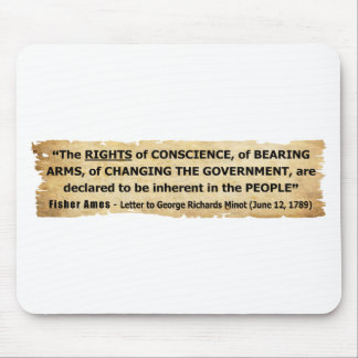 Fisher Ames Quote Rights of the People Mouse Pad