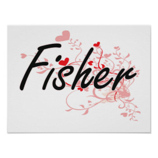 Fisher Artistic Job Design with Hearts Poster