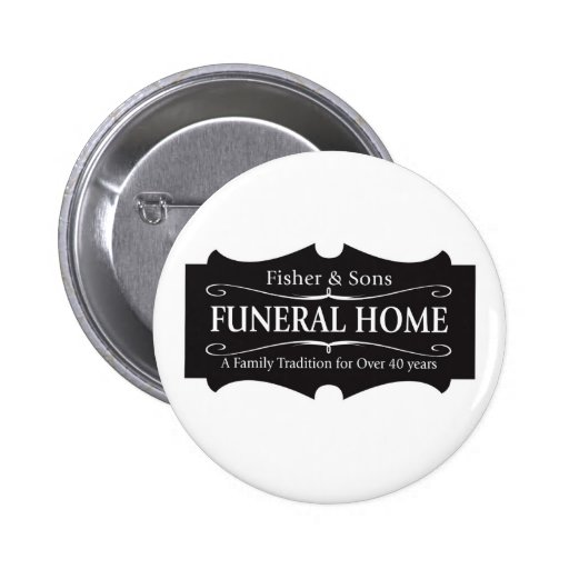 Fisher & Sons Funeral Home Pin