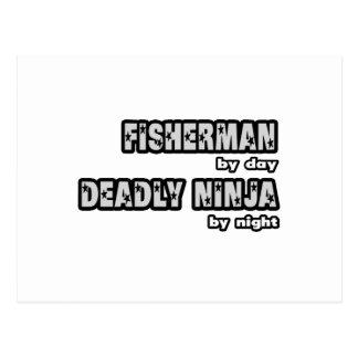 Fisherman By Day...Deadly Ninja By Night Postcard
