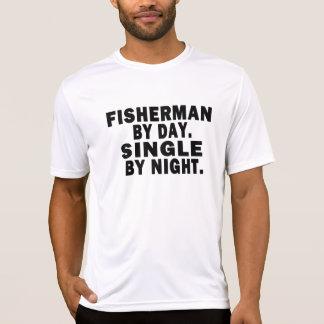 Fisherman by day. Single by night. Shirt