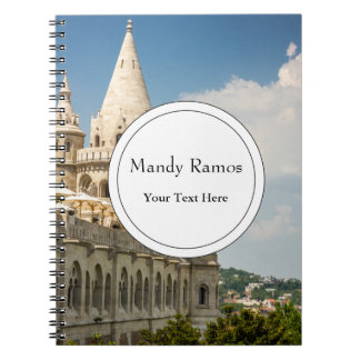 Fisherman's Bastion in Budapest, Hungary Notebook