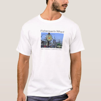 Fisherman's Warf, San Francisco, CA T-Shirt