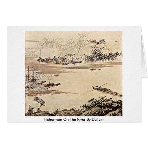 Fishermen On The River By Dai Jin Greeting Card