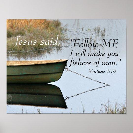 Fishers Of Men Scripture Matthew 4 19 Bible Verse Poster Zazzle Com