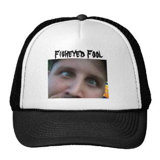 Fisheyed Fool Trucker Hat