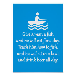Fishing and Beer - Sarcastic Zen Phrase Poster