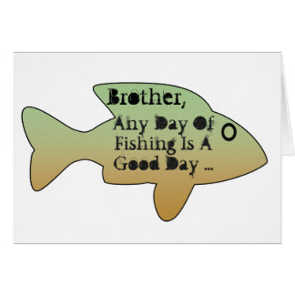 Fishing birthday for a brother, big fish on front. card