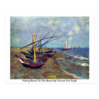 Fishing Boats On The Beach By Vincent Van Gogh Post Cards