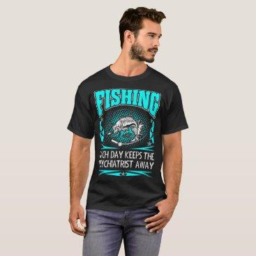 USA Themed Fishing Each Day Keeps Psychiatrist Away Tshirt