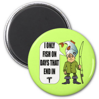 Fishing Everday T-shirts and Gifts 2 Inch Round Magnet