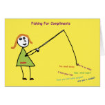 Fishing For Compliments Card