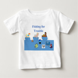 Fishing for trouble t-shirt