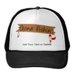 Fishing - Gone Fishing ! Trucker Hat
