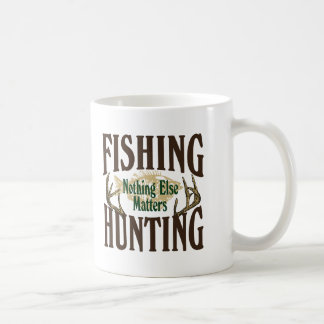 Fishing Hunting Nothing Else Matters Coffee Mug